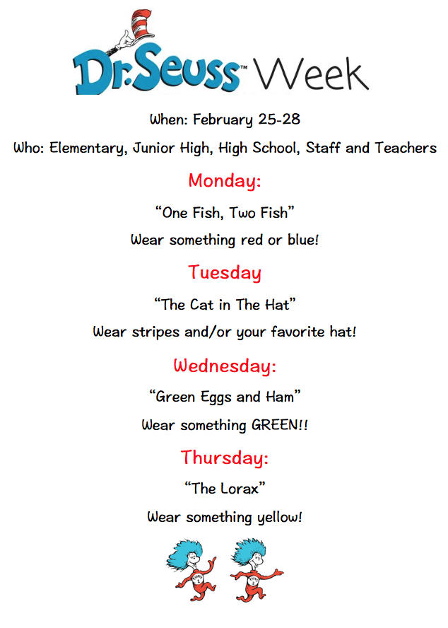 Dr. Seuss week is February 25-28th!!