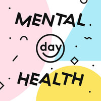 Mental Health Day-February 27th