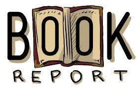 Book Reports Due March 7th