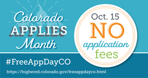 October 15th is FREE College APP day in Colorado!